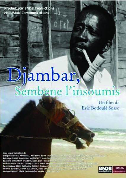 Djambar Sembene, l'insoumis