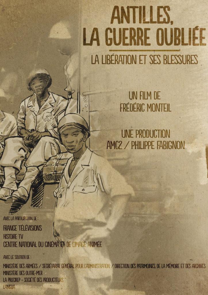 Antilles, la guerre oubliée : la Libération et ses blessures